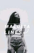 MALDITA LINES  by _Fuckxzsyouxzs_