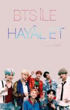 BTS ile hayal et by rabkarkook