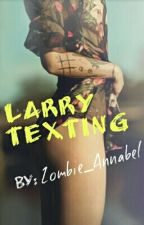 Larry Texting 2/2 by Zombie_Annabel
