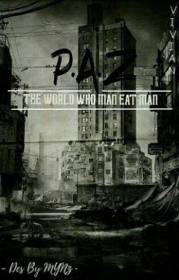 (Fiction) P.A.Z