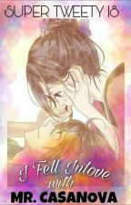I Fell Inlove With Mr.Casanova {SHORT PAGE STORY} by SuperTweety18
