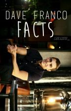 Dave Franco Facts by andrxw_