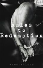 Rules to Redemption (Danisnotonfire Fan-Fiction) by execrations