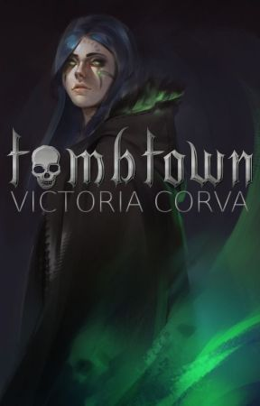 Tombtown: City of the Dead by Vicorva