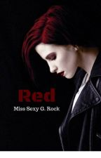 RED by MissSexyGRock