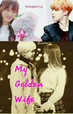 My Golden Wife by yumin0413