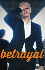 betrayal || jb by ohmyzustin