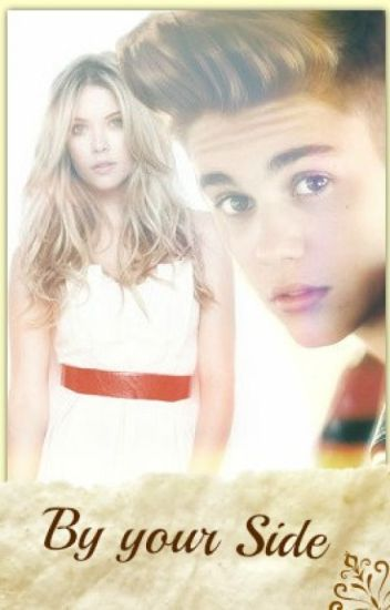 By your side. {Justin Bieber} {TERMINADA}