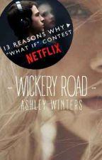 Wickery Road by TaintedRain