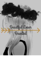 Beautiful Loser: Reunited~ Lovers Lane Fan Fiction by MysticalRiver