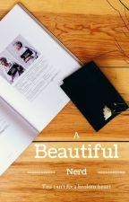 A Beautiful Nerd by WeAreTheRealFairies