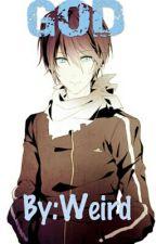God   (Yato x Reader) by ItsWeirdz