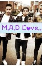 M.A.D love... by OopsHix