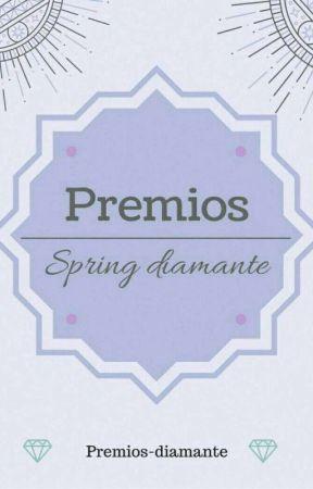 Premios Spring Diamante🌸💎 CERRADO by Premios-diamante
