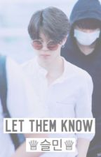Let Them Know [SEULMIN] by drinkingpink