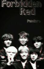 Forbidden Red | K.TH by Pandora-Jae