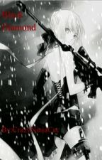 Black Diamond (Gakuen Alice FanFic) +Discontinued+ by SoooooSad