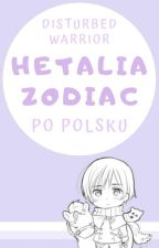 Hetalia Zodiacs [PL] by Disturbed_Warrior