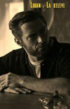 Logan : La relève  by CaptainArca0