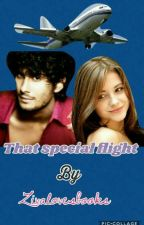 That Special Flight (COMPLETED) by zivalovesbooks