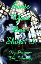 Sonic Yaoi One-Shots (Requests Closed) by Shadow-The_Werehog