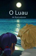 O Luau by ByaLadynoir