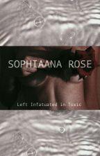 Left Infatuated in Toxic by Sophixaana