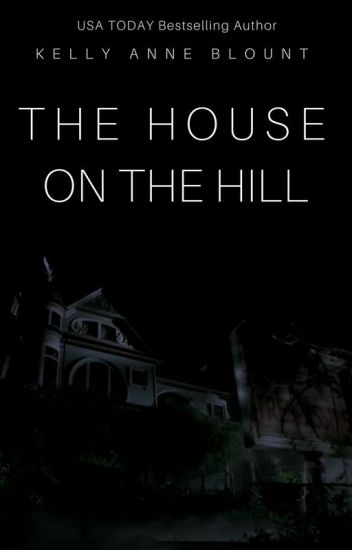 The House on the Hill