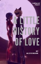 A Little History Of Love (Adrinette) by AlessandraFeijoo