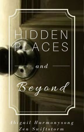 Hidden Places and Beyond by LaughterGoddess