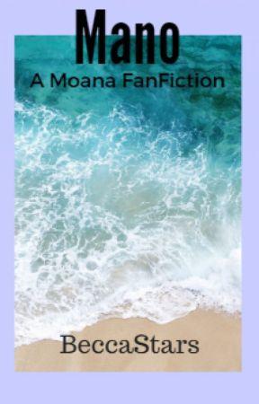 Mano - A Moana FanFic by BeccaStars