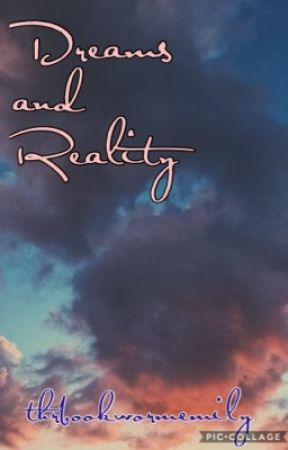 Dreams and Reality - Poetry Book by thatbookwormemily