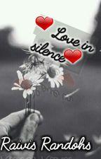 Mīlestība klusumā by raivisr17