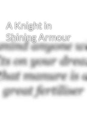 A Knight in Shining Armour by ACompleteFangirl