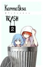 karmagisa trash 2 by jackswn