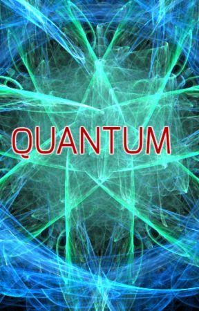 Quantum by KevinDoesSciFi
