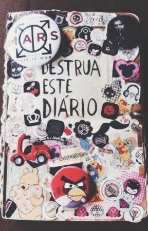 Destrua esse diário by SouRavena