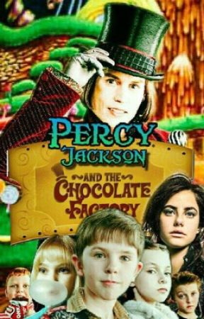Percy and the Chocolate Factory by Loki1191