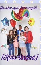 Un rêve qui s'accomplit   Kids United {Voyage Scolaire} by manusa19