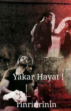 Yakar Hayat  by bdsmgrey