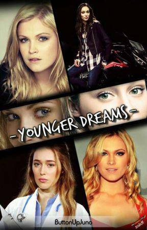 Younger Dreams by Buttonupjuno