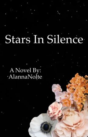 Stars In Silence  by AlannaNolte