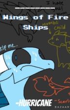 Wings of Fire Ships! by Hurricane_Senpai