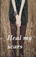 Heal my Scars by WeAreMadeOfStars