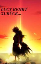 Lucy kehrt zurück... by unicorninamazing