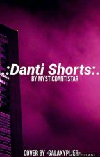Danti Shorts by Mystic_Danti_Star