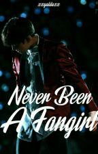 Never Been A Fangirl|j•jk by xxYALDAxx