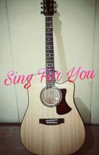 Sing For You 🎸 🎶  by Qubil16