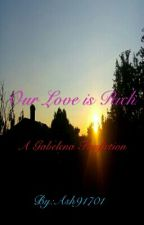 Our Love is Rich (A Gabelena Fanfiction) by Ash91701
