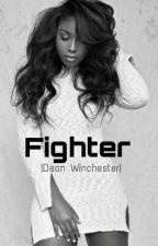 Fighter |Dean Winchester| by xFlexinMyMelaninx